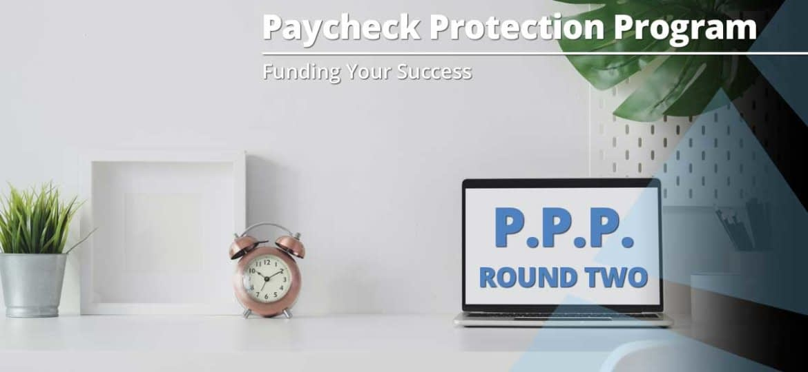 Paycheck Protection Program Round 2 Is Open
