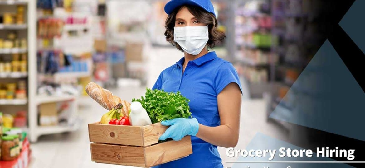 Hiring the Right Employees for Your Grocery Store