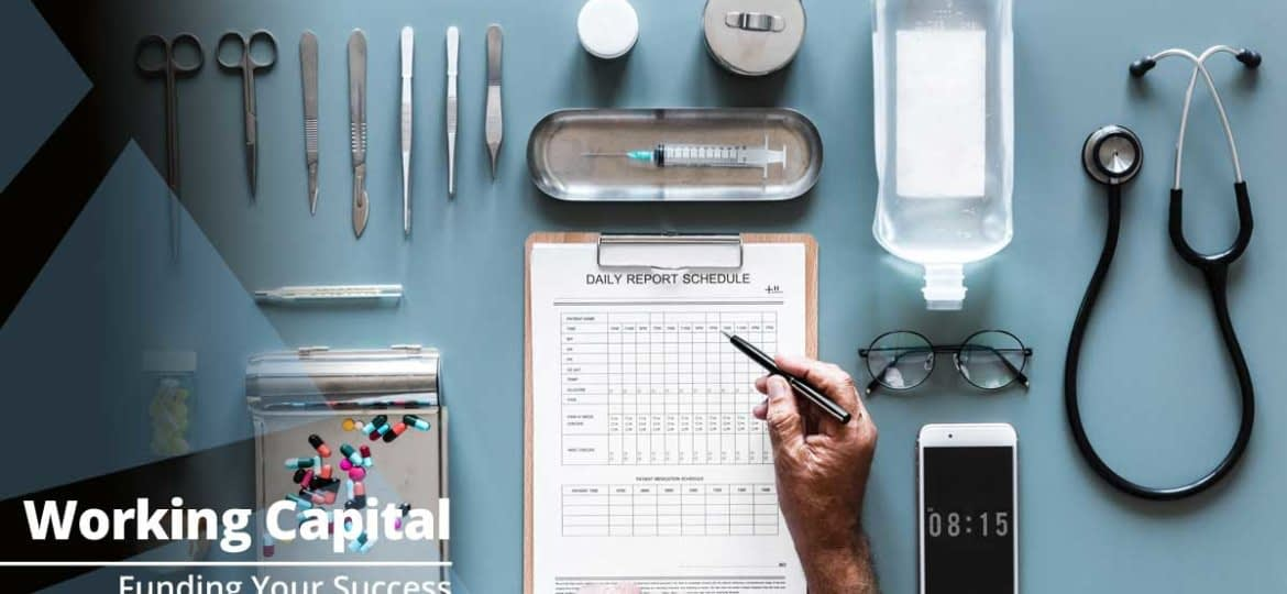 Improve Your Medical Practice with Working Capital