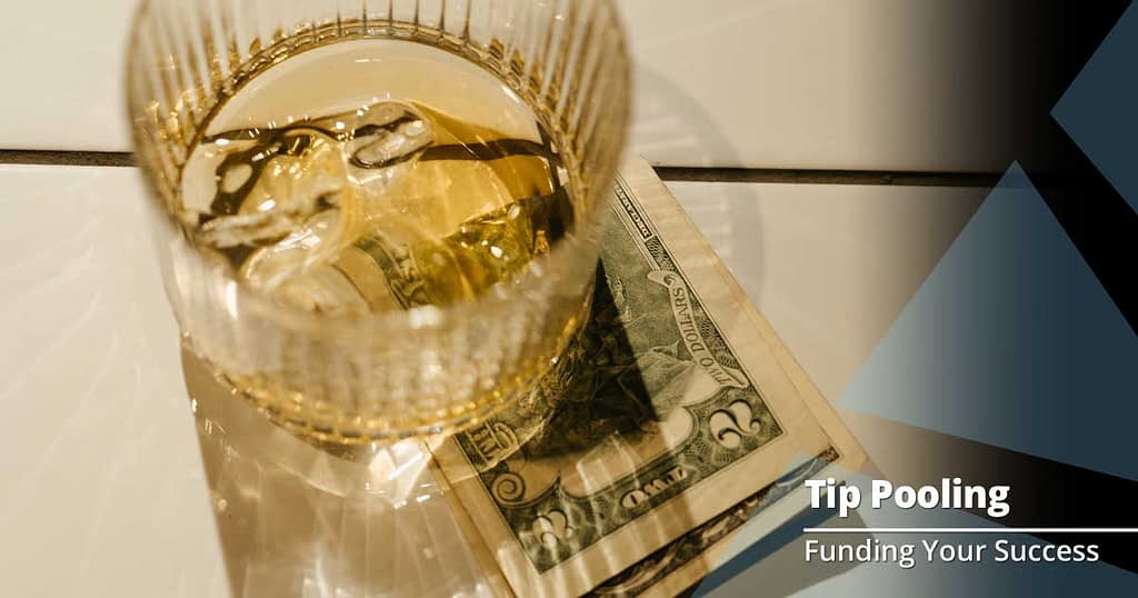What Restaurants Need to Know about Tip Pooling
