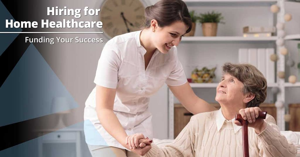 Hiring Practices for Home Healthcare Agencies